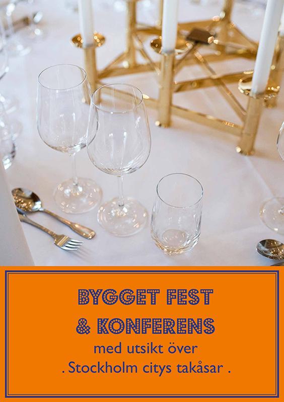 Bygget fest & konferens med utsikt över stockholms takåsar